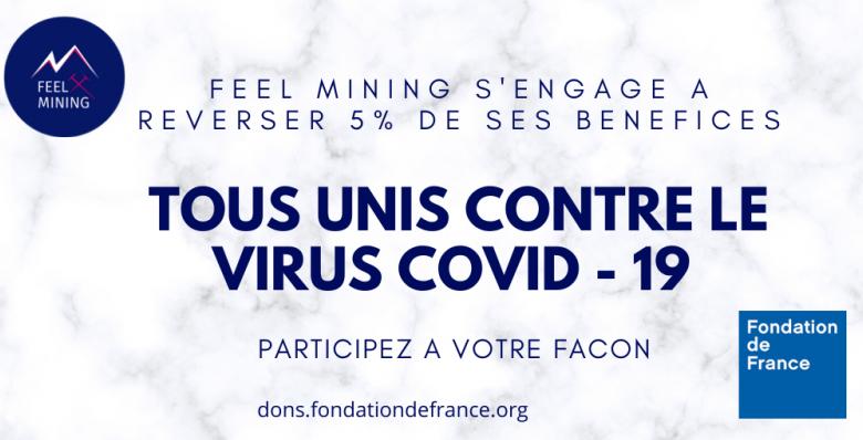 Feel Mining s'engage dans la lutte contre le Covid-19 en reversant 5% de ses bénéfices sur ses ventes de matériel de minage de Bitcoin notamment à la Fondation de France