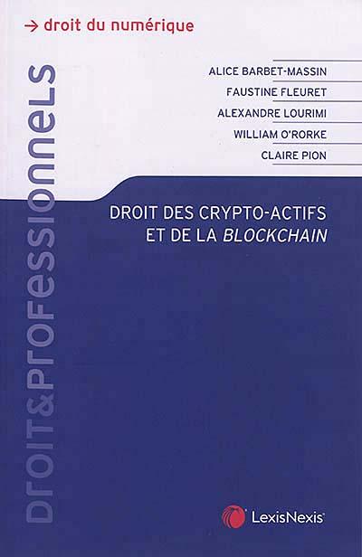 Le livre qui va enfin vous faire comprendre le droit blockchain