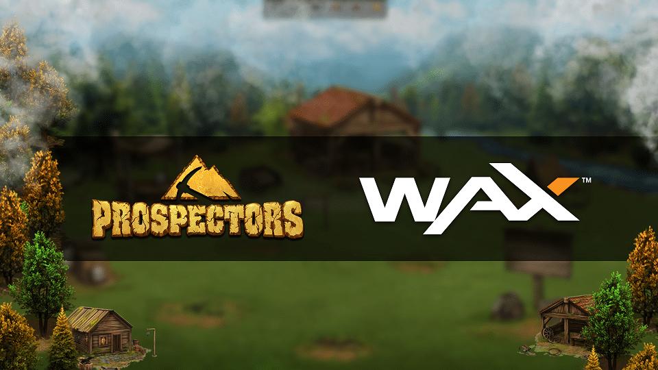 WAX Prospectors