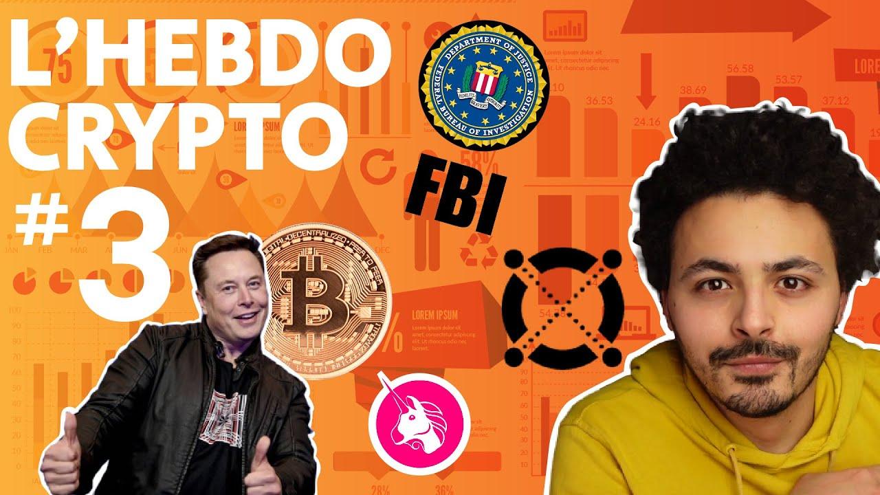 L'Hebdo Crypto 3 – Elrond, Tesla & Bitcoin (BTC), FBI, record Uniswap - Cointribune
