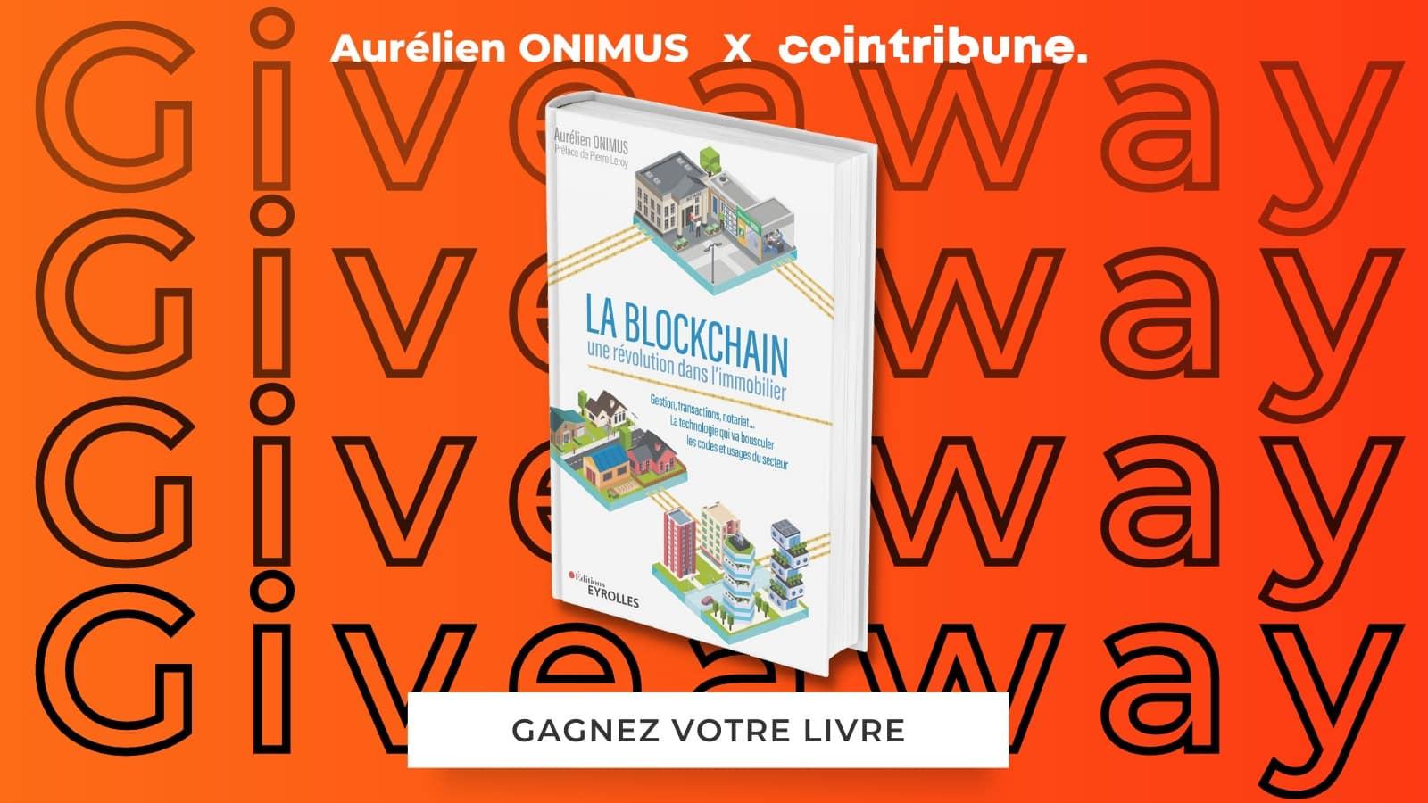 Gagnez votre exemplaire du livre La Blockchain une révolution dans l'Immobilier