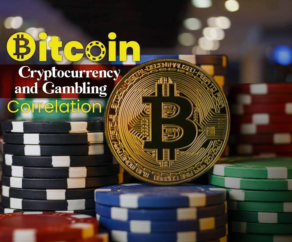 Bitcoin (BTC), Cryptocurrency and Gambling – Correlation - CoinTribune